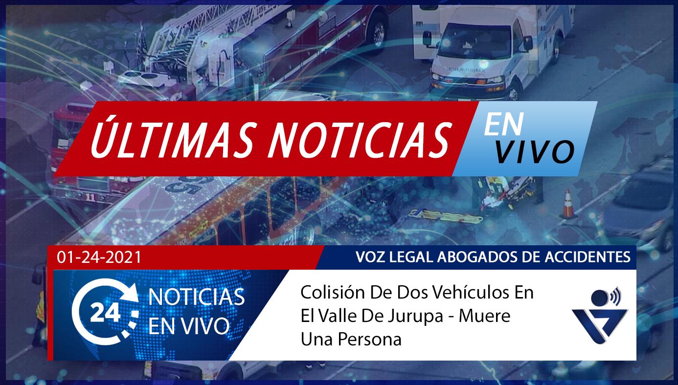 [01-24-2021] Condado De Riverside, Ca - Colisión De Dos Vehículos En El Valle De Jurupa - Muere una Persona