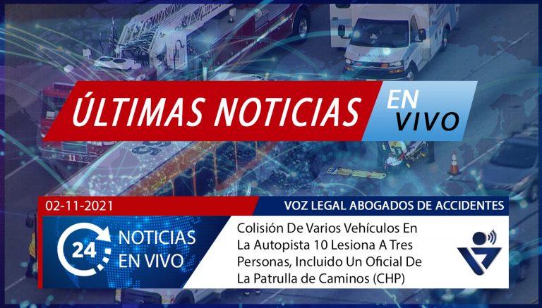 [02-11-2021] Los Ángeles, CA - Colisión De Varios Vehículos En La Autopista 10 Lesiona A Tres Personas, Incluido Un Oficial De La Patrulla de Caminos (CHP)